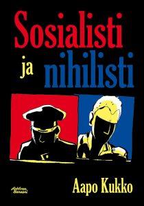 Aapo-Kukko-Sosialisti-ja-nihilisti